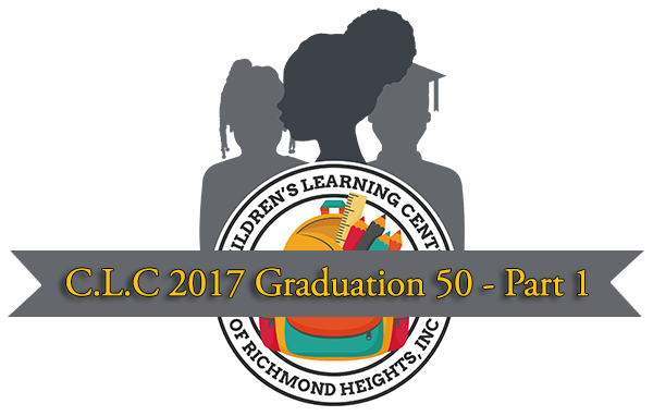 C.L.C. Graduation 50 -  2017 Walk In